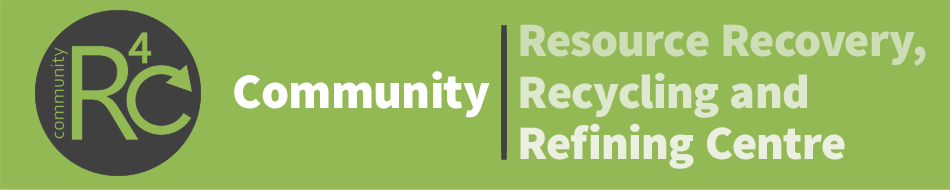 Community R4C - the Resource Recovery, Recycling & Refining Centre